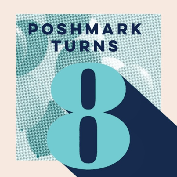 Other - Poshmark is turning 8, so I'm hosting a Party 🎉